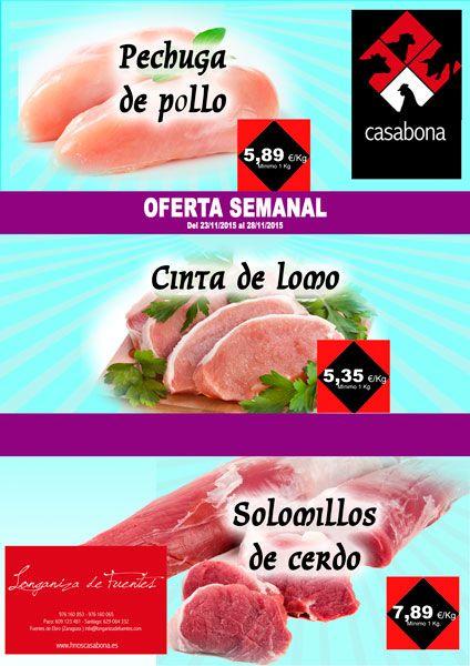 Carnicería Hermanos Casabona - Longaniza de Fuentes - Oferta Carnicería - Pechugas de pollo, cinta de lomo y solomillos de cerdo - semana 48.2015
