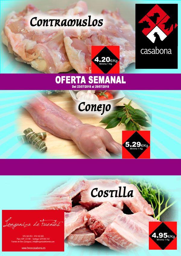 Carnicería Hermanos Casabona - Longaniza de Fuentes - Oferta - Contramuslos de pollo, Conejo y Costilla de cerdo - semana 30.2018